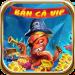 Bắn Cá VIP 4D – Giật Slot, minigame 2020