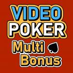 "Video Poker Multi Bonus – ""Free Play! Full Pay!"""